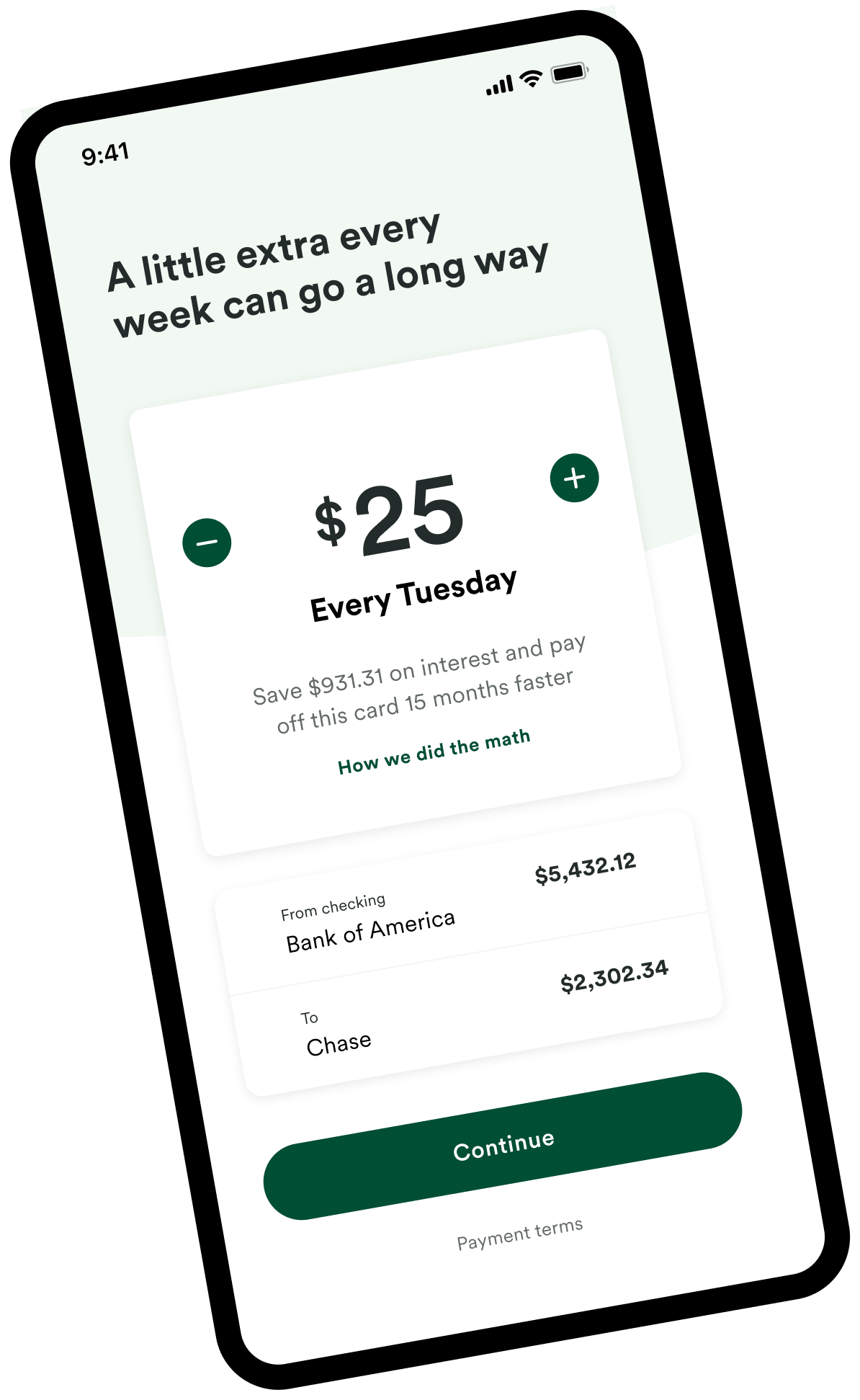 Make extra payments without extra effort